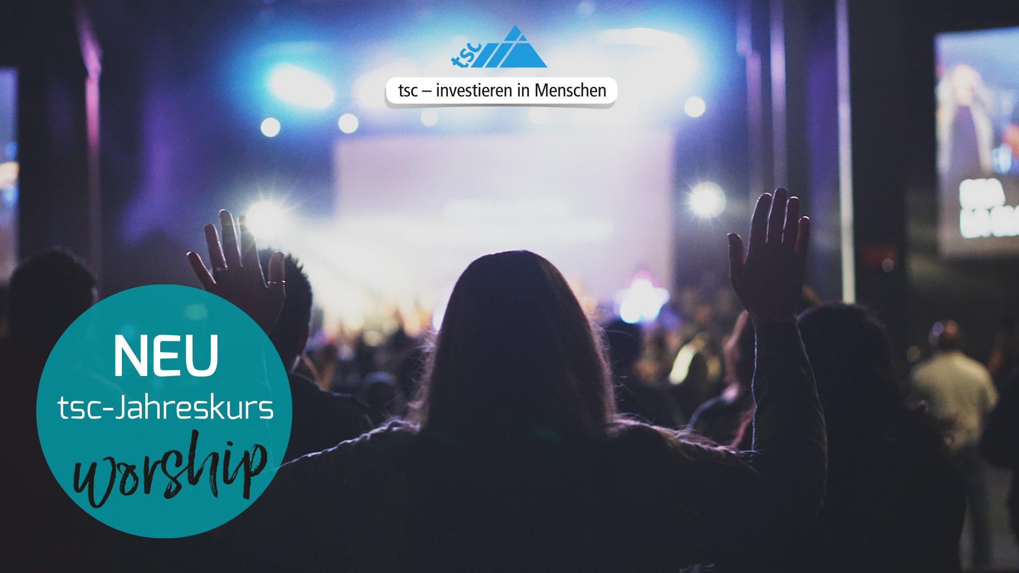 tsc-Jahreskurs Schwerpunkt Worship (2048x1152px)