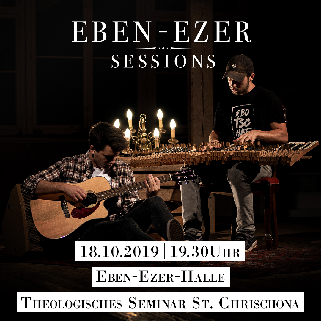 Eben-Ezer-Sessions am 18. Oktober 2019 (1zu1)